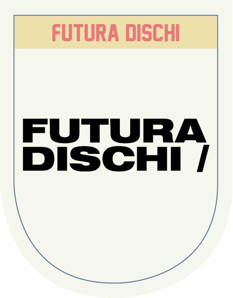 FUTURA DISCHI